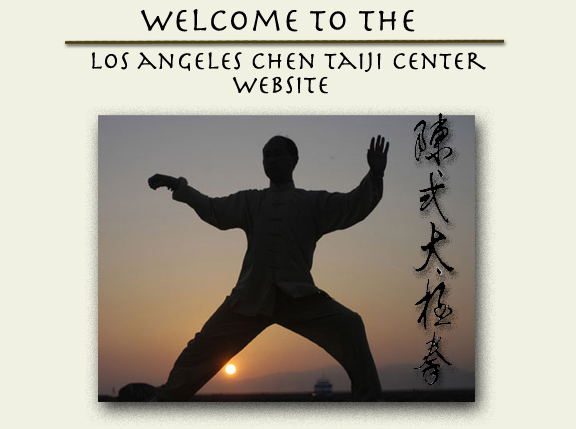 Welcome to the Los Angeles Chen Tai Chi Center